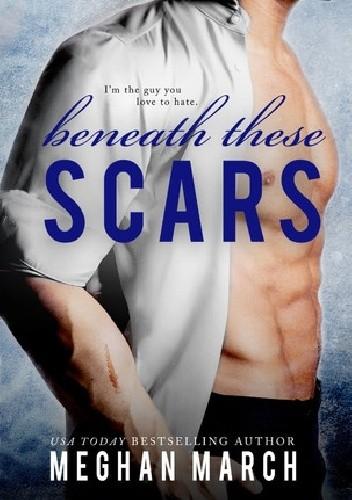 Okładka książki Beneath These Scars