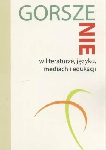 Okładka książki GorszeNIE w literaturze, języku, mediach i edukacji