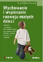 Wychowanie i wspieranie rozwoju małych dzieci: dwulatki - program dla przedszkolnych grup żłobkowych, żłobków, klubów dziecięcych i domów.
