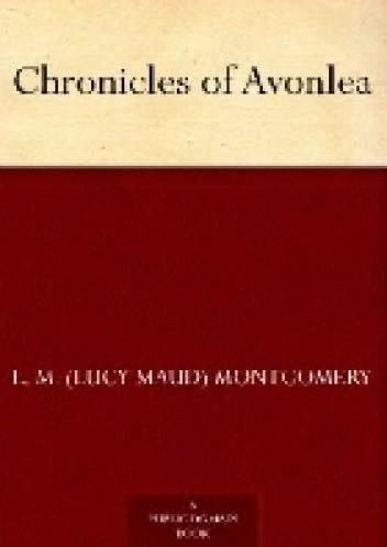 Okładka książki Chronicles of Avonlea