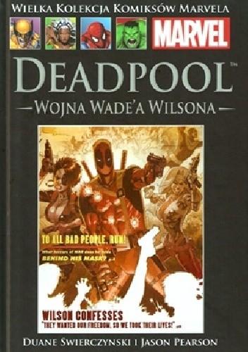 Okładka książki Deadpool: Wojna Wade'a Wilsona