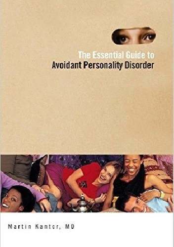 Okładka książki The Essential Guide to Overcoming Avoidant Personality Disorder