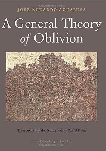 Okładka książki A General Theory of Oblivion
