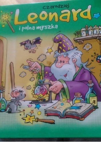Okładka książki Czarodziej Leonard i polna myszka