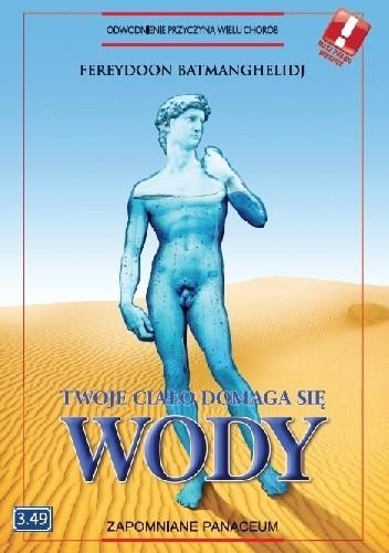 Okładka książki Twoje ciało domaga się wody