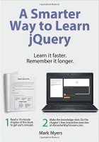 A Smarter Way to Learn jQuery. Learn it faster. Remember it longer