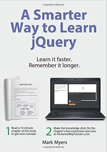 Okładka książki A Smarter Way to Learn jQuery. Learn it faster. Remember it longer