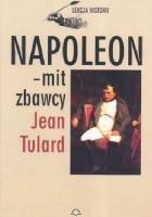 Napoleon - mit zbawcy