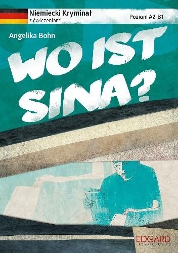 Okładka książki Wo ist Sina?