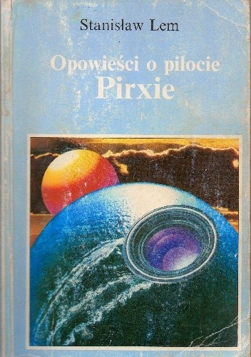 Okładka książki Opowieści o pilocie Pirxie