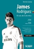 James Rodríguez. El vals de Colombia