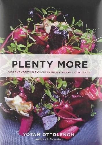 Okładka książki Plenty More: Vibrant Vegetable Cooking from London's Ottolenghi