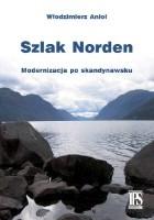 Szlak Norden. Modernizacja po skandynawsku