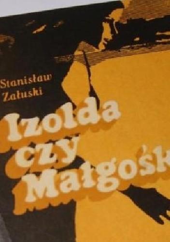 Okładka książki Izolda czy Małgośka
