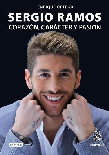 Okładka książki Sergio Ramos. Corazón, carácter y pasión