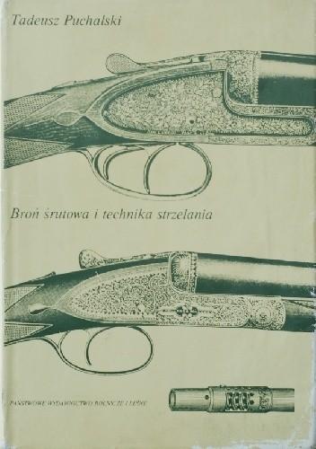 Okładka książki Broń śrutowa i technika strzelania