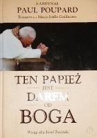 Ten papież jest darem od Boga