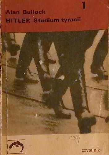 Okładka książki Hitler. Studium tyranii (t.1)