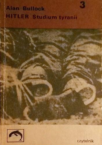 Okładka książki Hitler. Studium tyranii (t.3)