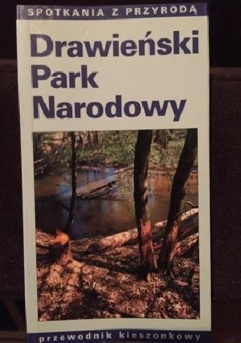 Okładka książki Drawieński Park Narodowy