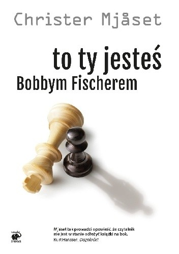 Okładka książki To ty jesteś Bobbym Fischerem