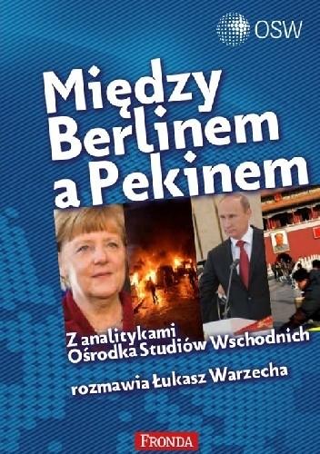 Okładka książki Między Berlinem a Pekinem