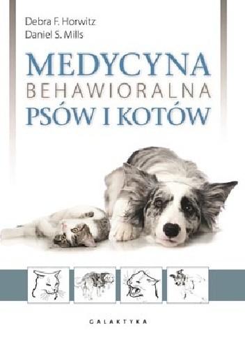 Okładka książki Medycyna behawioralna psów i kotów
