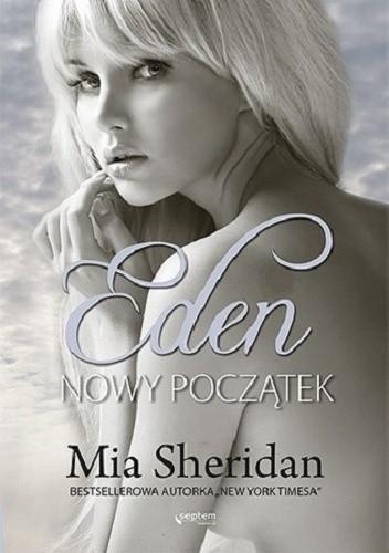 Przez męki do Raju... Eden Mia Sheridan