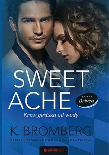 Okładka książki Sweet Ache. Krew gęstsza od wody