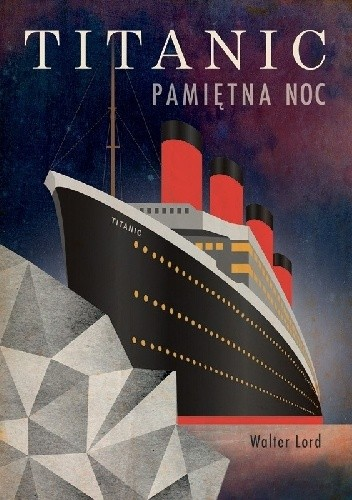 Okładka książki Titanic. Pamiętna noc