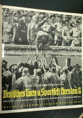 Okładka książki Volk in Leibesübungen : Deutsches Turn- und Sportfest Breslau 1938