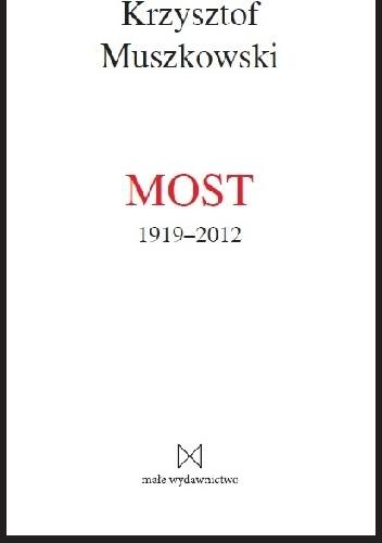 Okładka książki Most 1919-2012