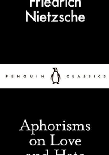 Okładka książki Aphorisms on Love and Hate