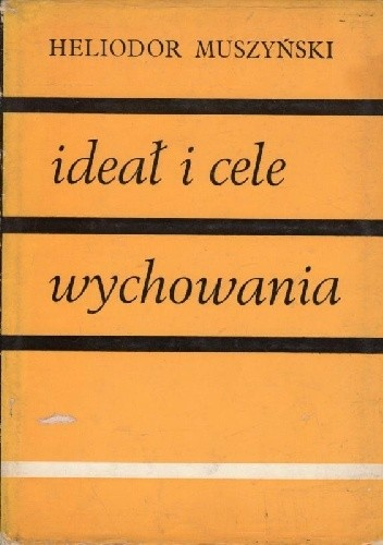 Okładka książki Ideał i cele wychowania