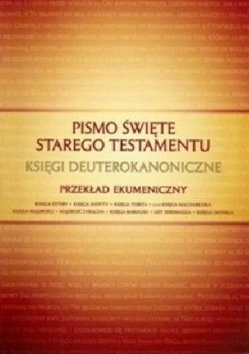 Okładka książki Pismo Święte Starego Testamentu Księgi Deuterokanoniczne