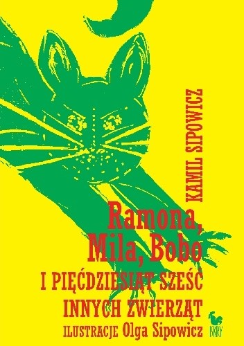 Okładka książki Ramona, Mila, Bobo i pięćdziesiąt sześć innych zwierząt