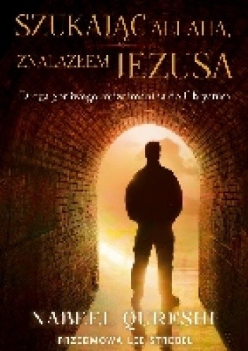 Okładka książki Szukając Allaha znalazłem Jezusa