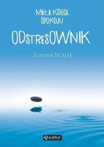 Okładka książki Mała księga spokoju. ODstresOWNIK