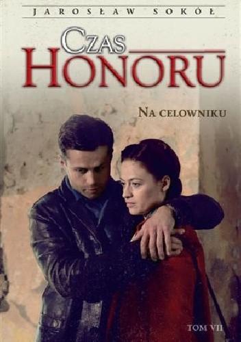 Okładka książki Czas honoru. Na celowniku