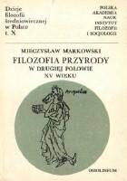 Filozofia przyrody na Uniwersytecie Krakowskim w drugiej połowie XV wieku