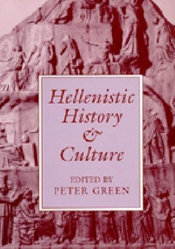 Okładka książki Hellenistic History and Culture