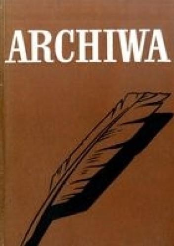 Okładka książki Archiwa