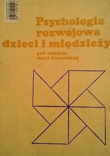Okładka książki Psychologia rozwojowa dzieci i młodzieży