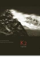 K2 1986. In Memoriam Tadeusz Piotrowski