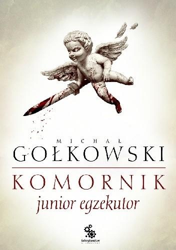 Okładka książki Komornik: Junior egzekutor