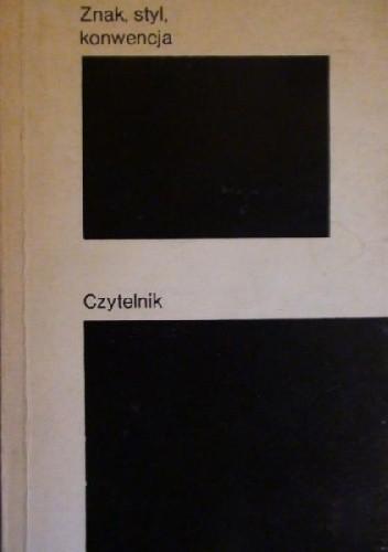 Okładka książki Znak, styl, konwencja