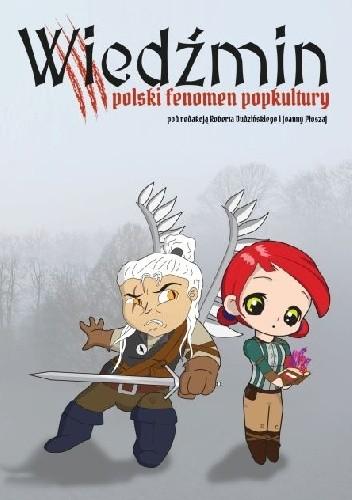 Okładka książki Wiedźmin – polski fenomen popkultury