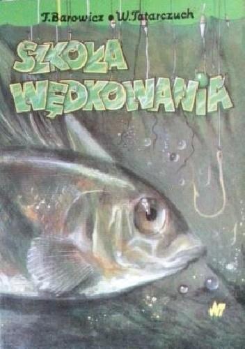 Okładka książki Szkoła wędkowania
