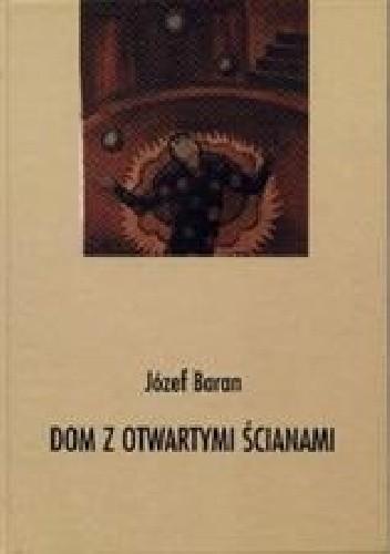 Okładka książki Dom z otwartymi ścianami