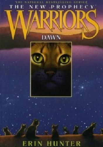 Okładka książki Warriors: The New Prophecy #3: Dawn